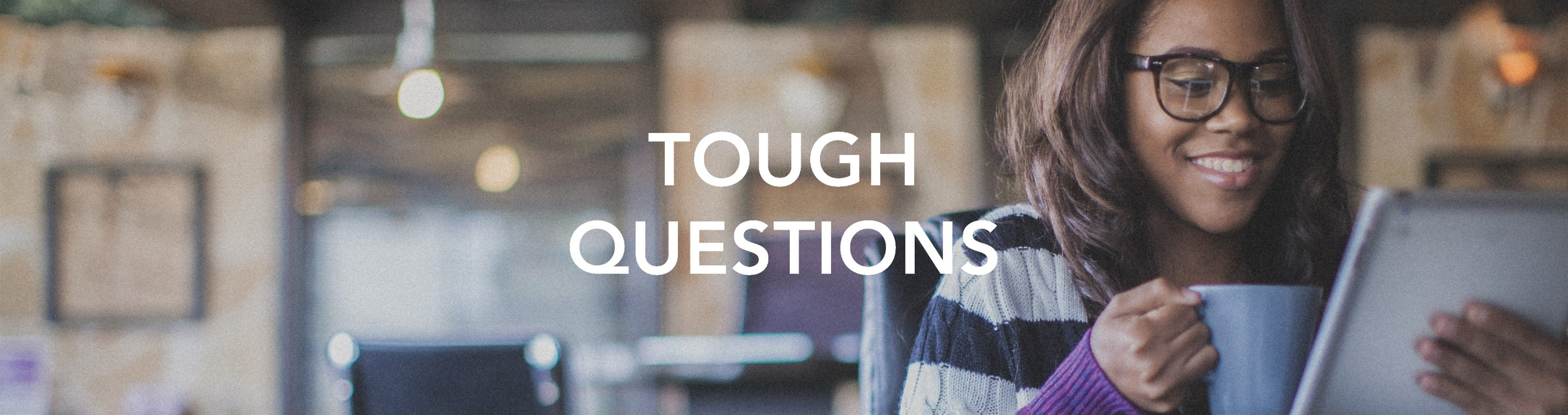 banner-tough-questions